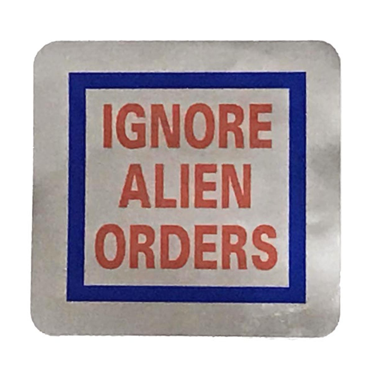 Joe Strummer / Clash Replica Ignore Alien Orders Decal / Sticker