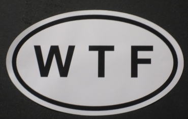 WTF - What the F**** Bumper / Case Sticker / Decal