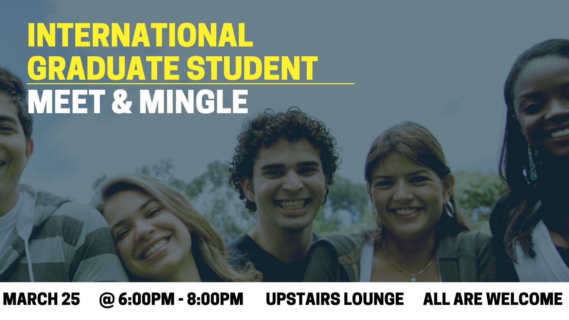 International Graduate Student Meet and Mingle Event