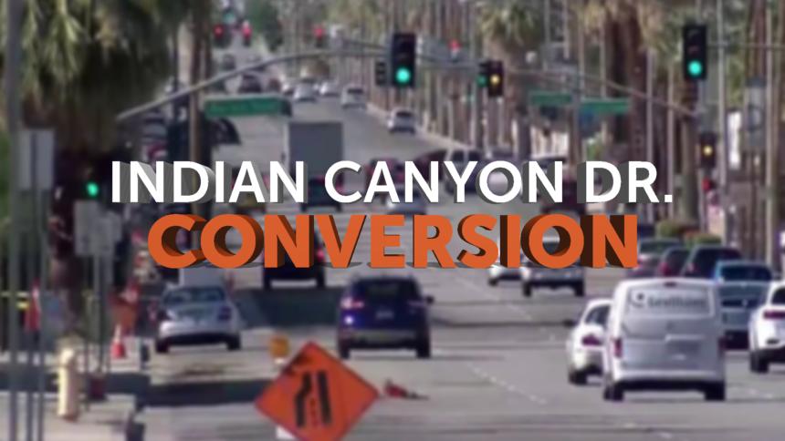 12-2-INDIAN-CANYON-DRIVE-CONVERSION-GFX