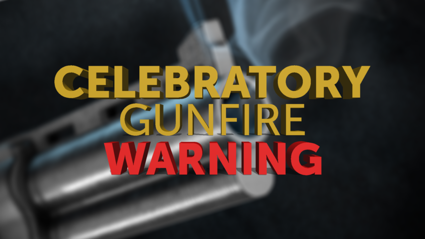 12-31-CELEBRATORY-GUNFIRE-WARNING-GFX