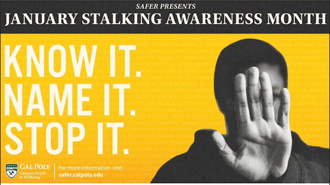 Stalking Awareness Cal Poly