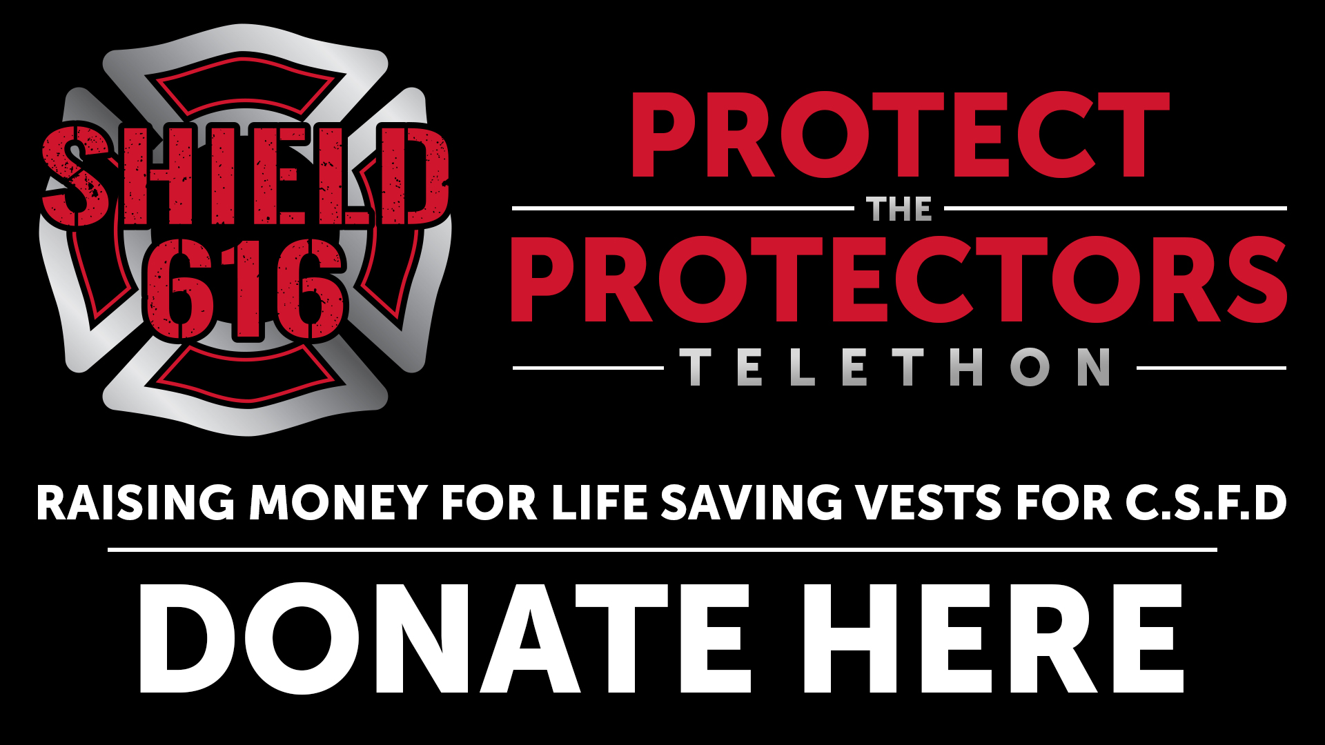 protect the protectors telethon banner