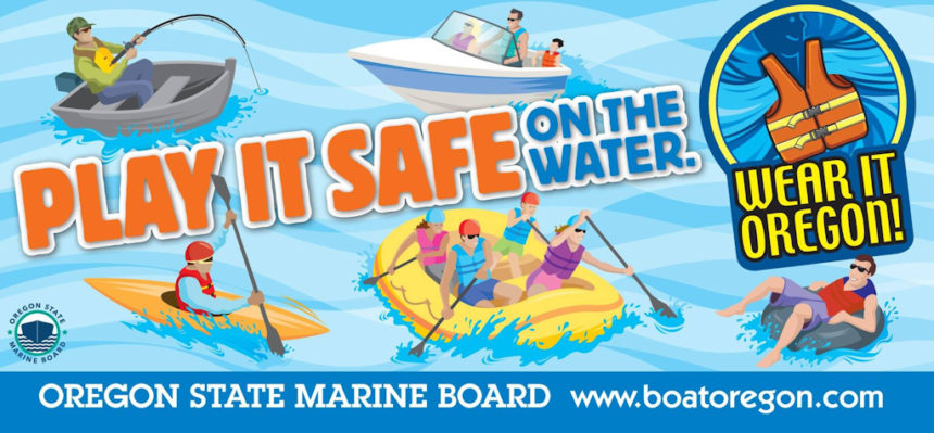 Play it Safe on the Water Oregon State Marine Board