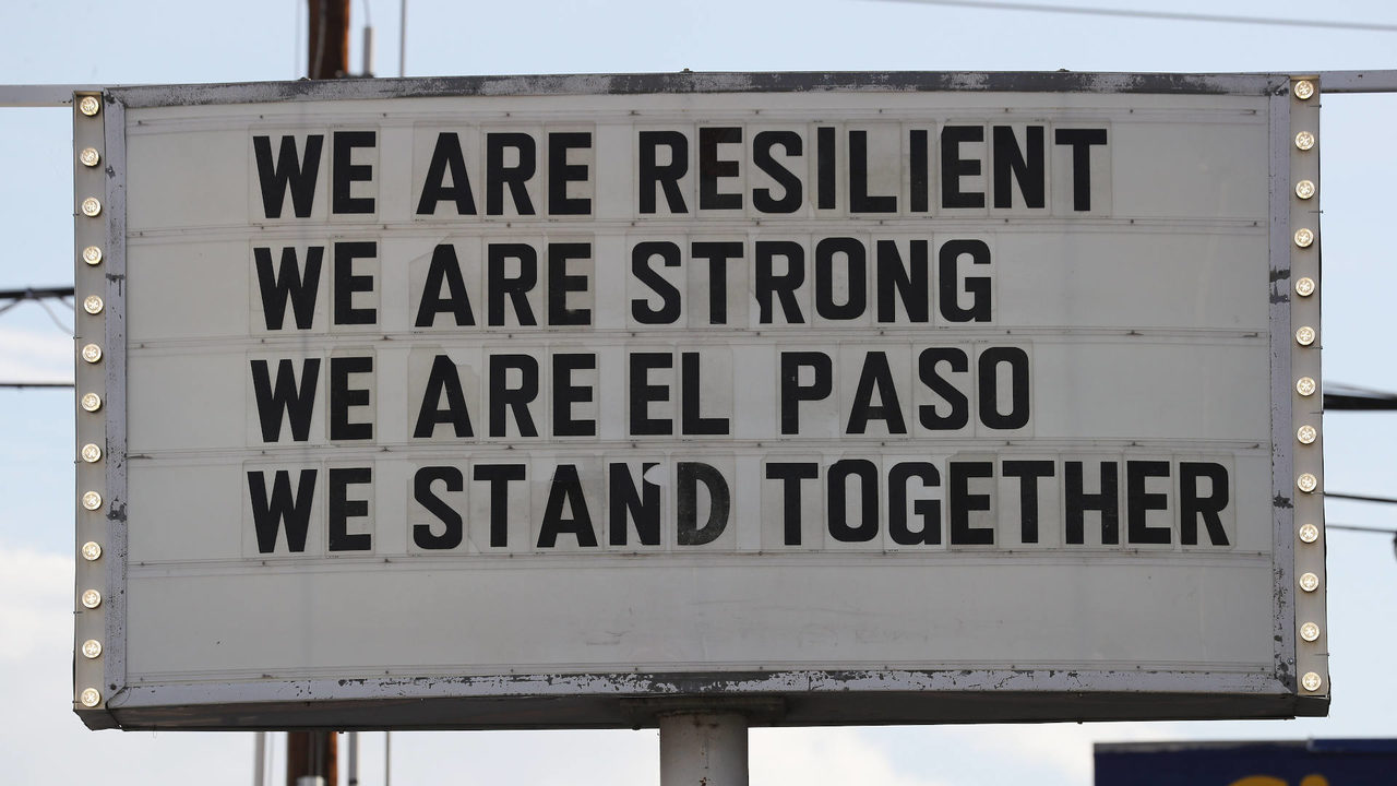 El Paso shooting we are El Paso sign