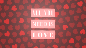 Sermon Graphic on All You Need is Love