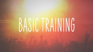 Basic Training Sermon Series Graphic