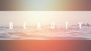 Sermon Graphic on Beauty