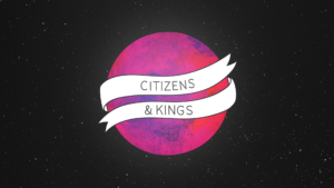 Sermon Graphic on Citizens & Kings