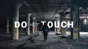 Do Not Touch sermon