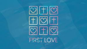 Sermon Graphic on First Love