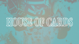Sermon Graphic for House of Cards