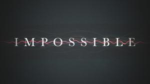 Impossible sermon graphic