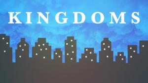 Sermon Graphics on Kingdoms