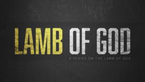 Sermon Graphic on Lamb of God