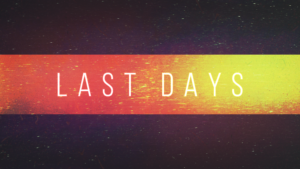 Sermon Series Graphic on the Last Days
