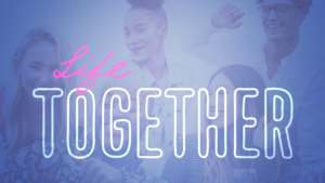 Series Graphic for Life Together
