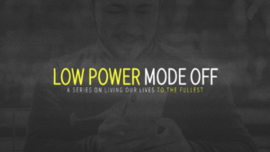 Sermon Graphic on Low Power Mode Off