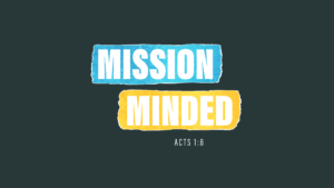 Sermon Series Graphic Mission Minded