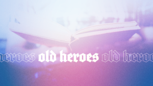 Sermon Graphics on Old Heroes