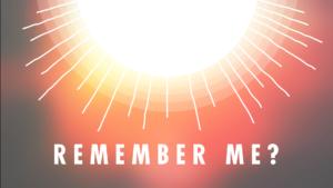 Sermon Graphics on Remember me