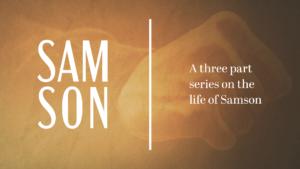 Sermon Graphic on Samson