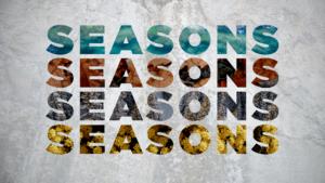 sermon graphic Seasons
