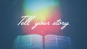 Sermon Graphic on Tell Your Story