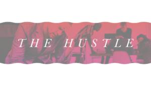 Sermon Graphics on The Hustle