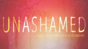 Sermon Graphic on Unashamed