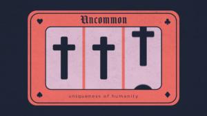 Sermon Graphic on Uncommon