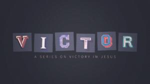 Sermon graphic Victor