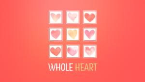 Sermon Graphic on Whole Heart