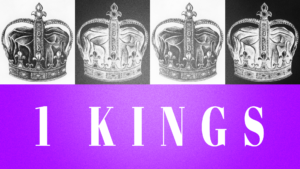 Sermon Graphics on the Book of 1 Kings