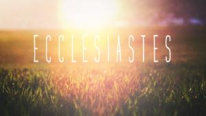 Sermon Graphic on the Book of Ecclesiastes