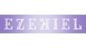 Sermon Graphic on the Book of Ezekiel