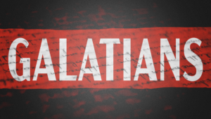 Sermon Graphic on the Book of Galatians