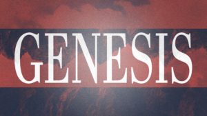 Sermon Graphic on Genesis