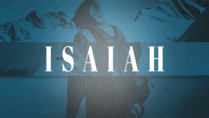 Sermon Graphic on the Book of Isaiah