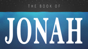 Sermon Graphic on the Book of Jonah