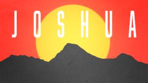 Sermon Graphics on the Book of Joshua