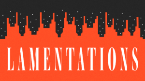 Sermon Graphic on the Book of Lamentations
