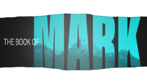 Sermon Graphic on the Book of Mark