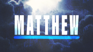 Sermon Graphic on the Book of Matthew