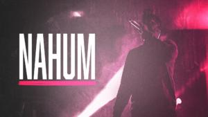Sermon Graphic on the Book of Nahum