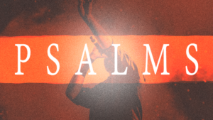 Sermon Graphic on the Book of Psalms