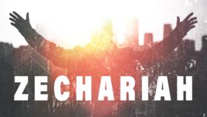 Sermon Graphic on the Book of Zechariah