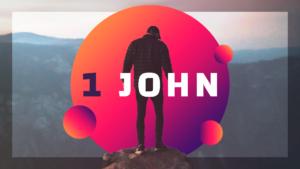 Sermon Graphic on the Book of 1 John Ver_2