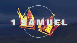 Sermon Graphic on the Book of 1 Samuel Ver_2