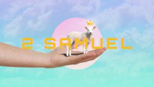 Sermon Graphic on the Book of 2 Samuel Ver_2